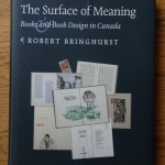 Robert Bringhurst - The Surface Of Meaning - Books and Book Design in Canada